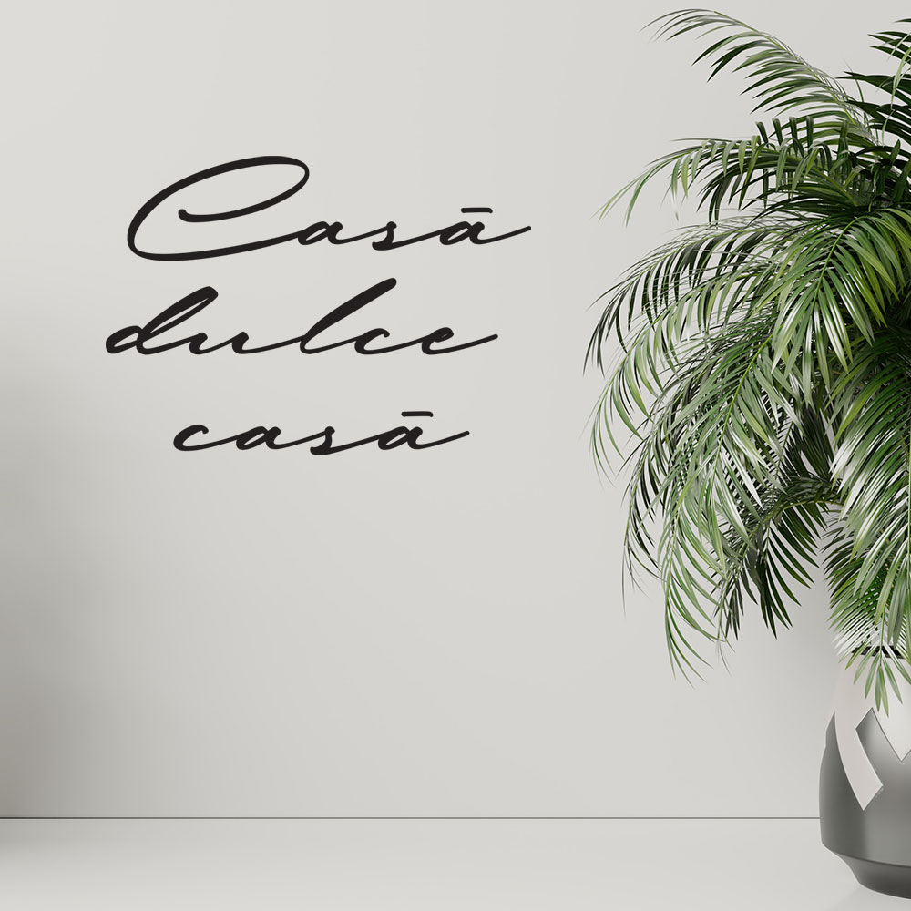 Casa, dulce casa - Sticker Autocolant Decorativ de perete